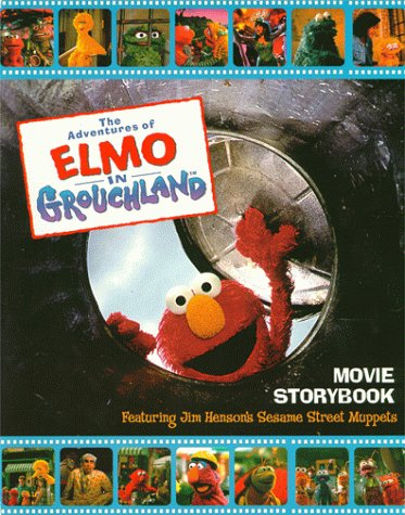 9780375801624: The Adventures of Elmo in Grouchland Movie Storybook