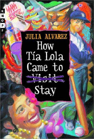 9780375802157: How Tia Lola Came to (Visit) Stay (Tia Lola Stories)