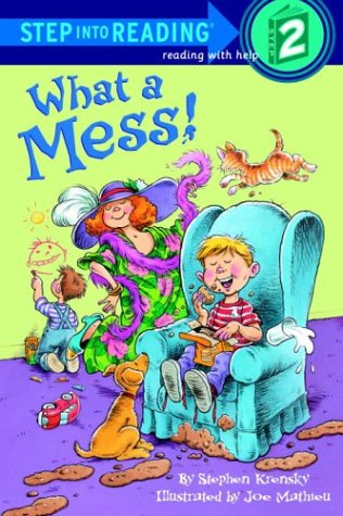 9780375802201: What a Mess! (Step-Into-Reading, Step 2)