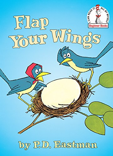 9780375802430: Flap Your Wings (I Can Read It All by Myself Beginner Books) (I Can Read It All by Myself Beginner Books (Hardcover))