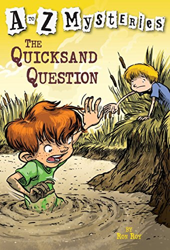 The Quicksand Question (A to Z Mysteries): Roy, Ron