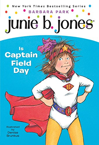 9780375802911: Junie B. Jones is Captain Field Day