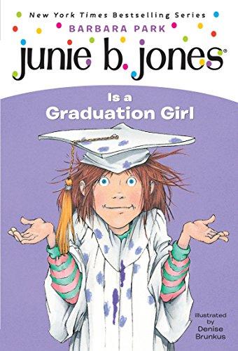 9780375802928: Junie B. Jones Is a Graduation Girl (Junie B. Jones, No. 17)