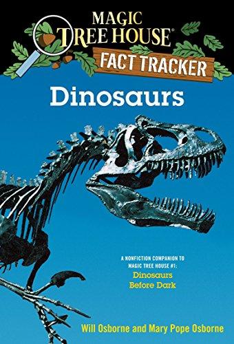 Magic Tree House Fact Tracker #1: Dinosaurs: A Nonfiction Companion to Magic Tree House #1: ...
