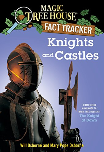 9780375802973: Knights and Castles: A Nonfiction Companion to Magic Tree House #2: The Knight at Dawn (Magic Tree House (R) Fact Tracker)