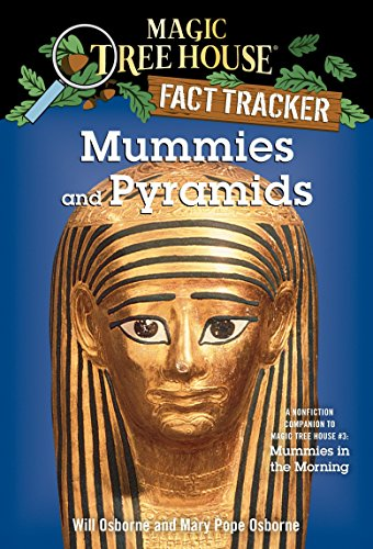 9780375802980: Magic Tree House: Mummies and Pyramids: A Nonfiction Companion to Mummies in the Morning (Magic Tree House Fact Tracker)