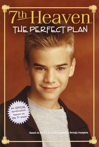 9780375803390: The Perfect Plan (7th Heaven(TM))
