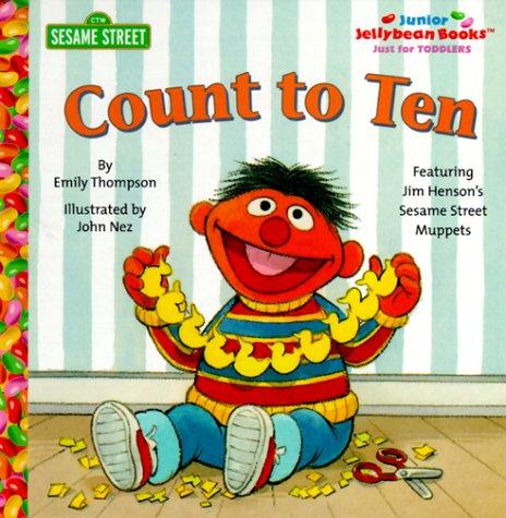 Count to Ten (Junior Jellybean Books(TM)): Sesame Street