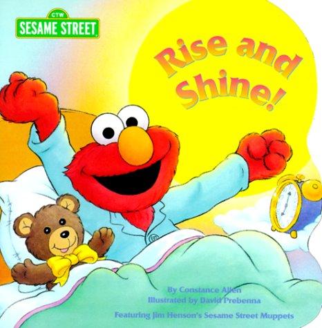 9780375804083: Rise and Shine! (Sesame Street)