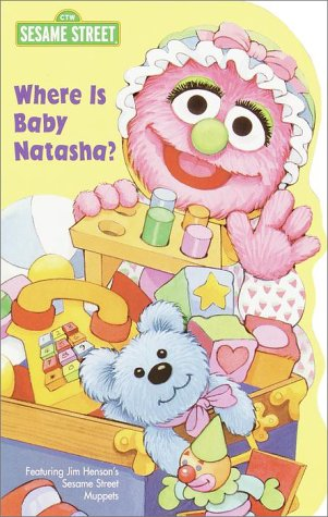 Where is Baby Natasha? (Sesame Street) (9780375804120) by Random House