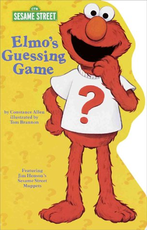 Elmo's Guessing Game (Sesame Street) (0375804161) by Constance Allen
