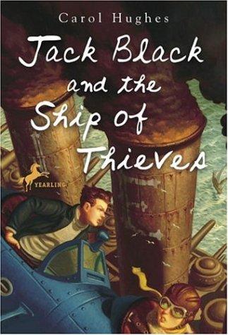 Jack Black and the Ship of Thieves: Hughes, Carol