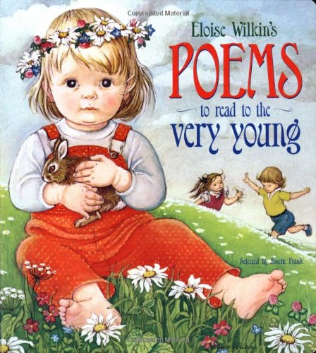 9780375804755: Eloise Wilkin's Poems to Read to the Very Young (Lap Library)