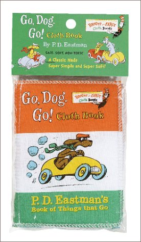 9780375805073: Go, Dog. Go!: P. D. Eastman's Book of Things That Go (Bright & Early Cloth Book)