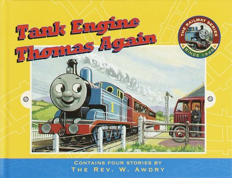 Tank Engine Thomas Again (Railway Series): Awdry, Rev. W.