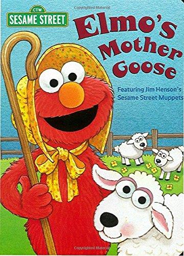 9780375805417: Elmo's Mother Goose (Sesame Street) (Big Bird's Favorites Board Books)