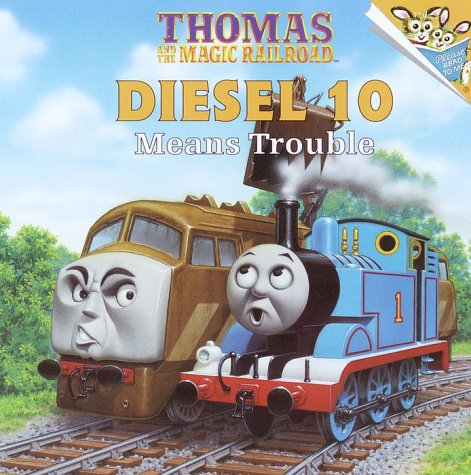 9780375805523: Thomas and the Magic Railroad : Diesel 10 Means Trouble