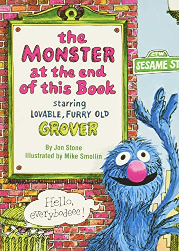 Sesame Street. The Monster at the End of This Book: Stone, Jon