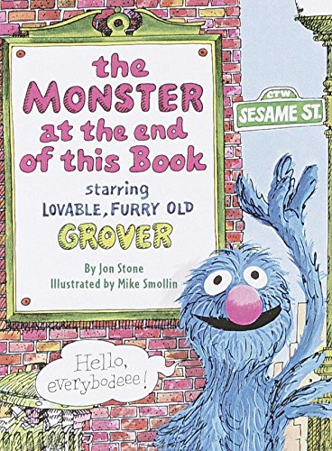 9780375805615: The Monster at the End of This Book: Sesame Street: Starring Lovable, Furry Old Grover (Big Bird's Favorites Board Books)