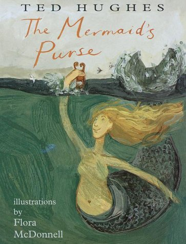 9780375805691: The Mermaid's Purse: poems by Ted Hughes