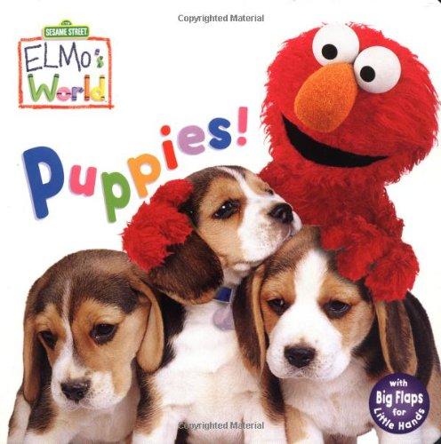 9780375805752: Puppies! (Sesame Street) (Sesame Street(R) Elmos World(TM))