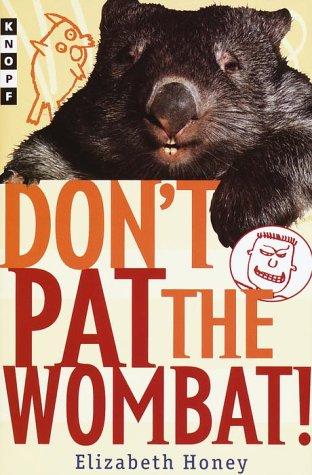 9780375805783: Don't Pat the Wombat!