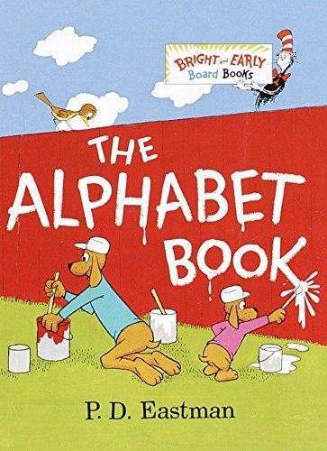 The Alphabet Book (Bright & Early Board Books(TM)): Eastman, P.D.