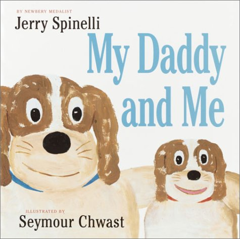 My Daddy and Me: Jerry Spinelli