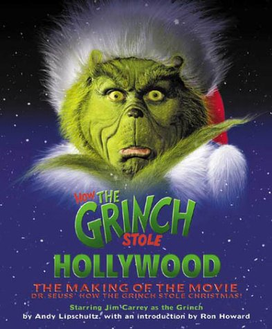 9780375806292: How the Grinch Stole Hollywood: The Making of the Movie