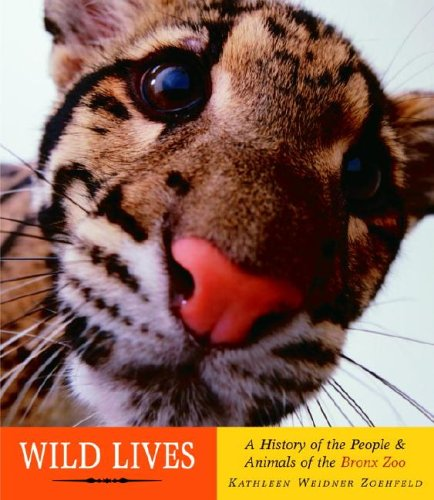 9780375806308: Wild Lives: A History of People & Animals of the Bronx Zoo