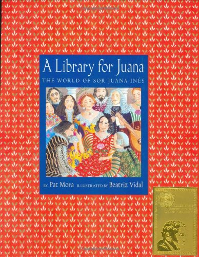 9780375806438: A Library for Juana: The World of Sor Juana Ines