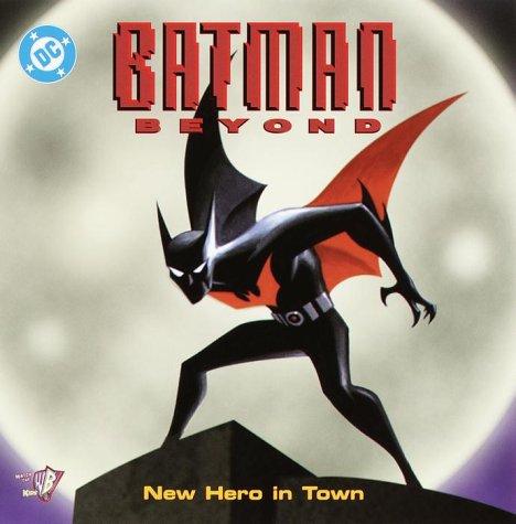 9780375806537: Batman Beyond:New Hero in Town (Pictureback(R))