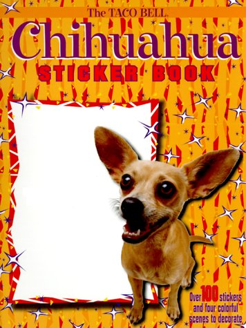 9780375806827: The Taco Bell: Chihuahua Sticker Book