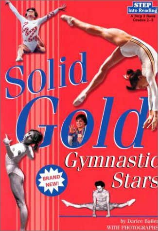 9780375806940: Solid Gold: Gymnastic Stars (Step into Reading, Step 3, paper)