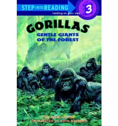 9780375807176: Gorillas: Gentle Giants of the Forest (Step Into Reading)