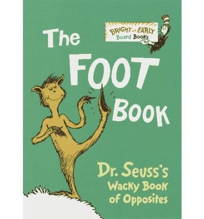 9780375808401: The Foot Book, Wacky Book of Opposites