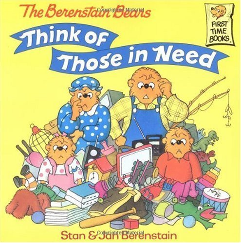 9780375808883: The Berenstain Bears Think of Those in Need