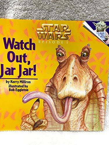 9780375808944: Star Wars: Episode 1 - Watch Out, Jar Jar!
