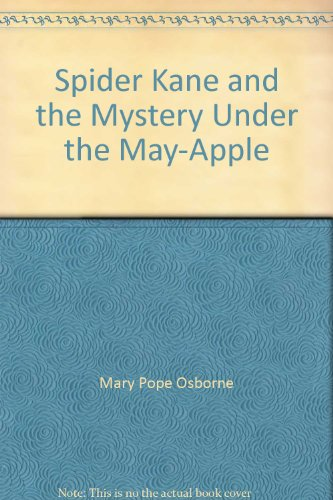 9780375809040: Title: Spider Kane and the Mystery Under the MayApple