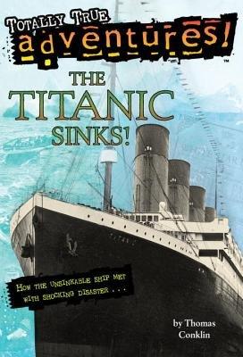 9780375809200: The Titanic Sinks