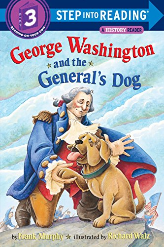 9780375810152: George Washington and the General's Dog (Step-Into-Reading, Step 3)