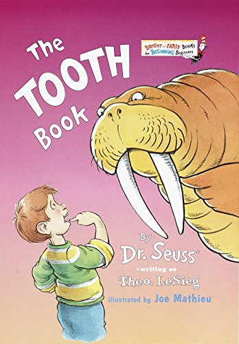 9780375810398: The Tooth Book (Bright and Early Books for Beginning Beginners)