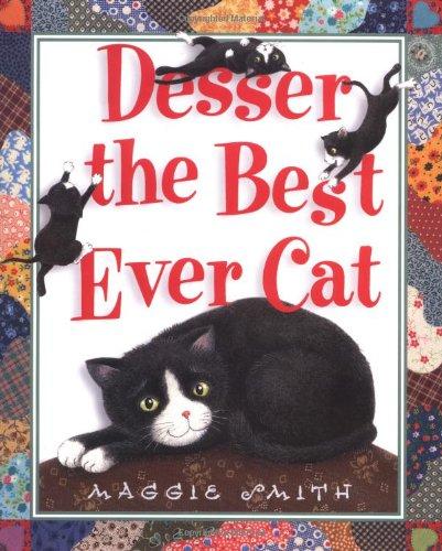 9780375810565: Desser the Best Ever Cat
