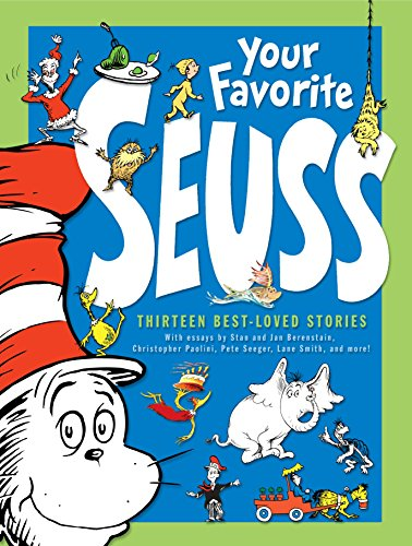 9780375810619: Your Favorite Seuss: 13 Stories Written and Illustrated by Dr. Seuss with 13 Introductory Essays