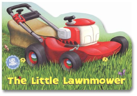 9780375810664: The Little Lawnmower (Let's Go Lift-and-Peek)