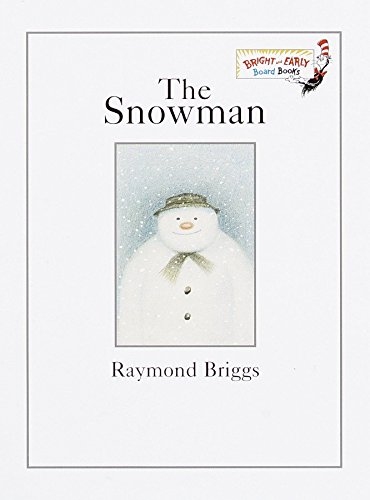 The Snowman (Bright & Early Board Books(TM)): Briggs, Raymond