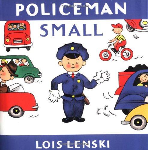 9780375810725: Policeman Small (Lois Lenski Books)