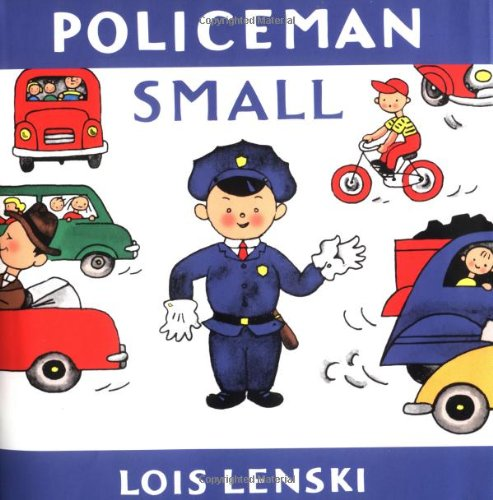 Policeman Small (Lois Lenski Books): Lenski, Lois