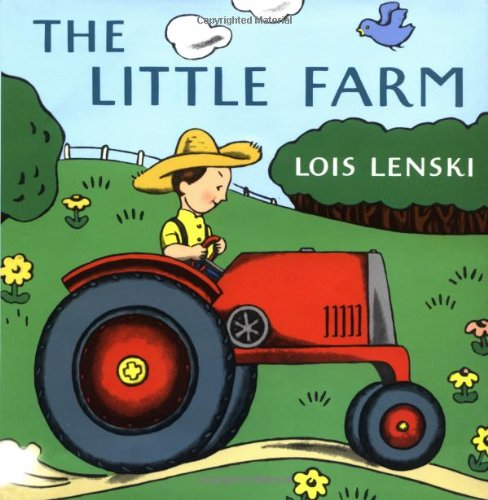 The Little Farm: Lenski, Lois