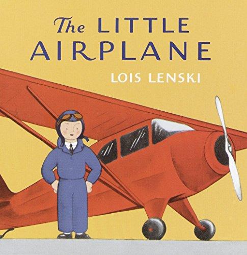 The Little Airplane: Lois Lenski (author),
